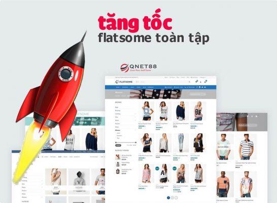 Tăng tốc độ Website dùng flatsome